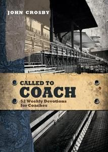 Called to Coach: 52 Weekly Devotions for Coaches, Mardel .  Christmas gift for Casey.
