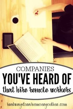 Here's a big list of companies you've probably heard of that hire people to work at home. via @RealWaystoEarn