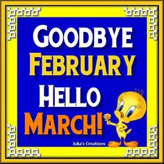 Start March Month With Wishes Goodbye February Welcome March Cards