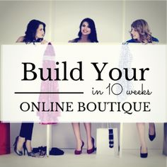 Build your Online Boutique in 10 weeks