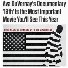 Ava DuVernay's Documentary Is the Most Important Movie You'll See This Year October 7, 13 The Movie, 13th Documentary, Tv Station, Video Film, Reality Tv, Ava, Documentaries