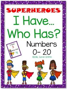 I Have...Who Has (Superheroes) for numbers to 20. Kindergarten math games.