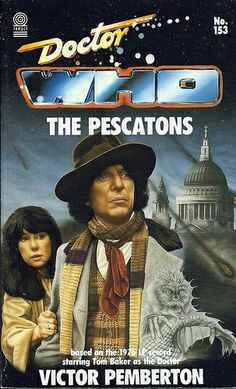 Doctor Who Paperback, The Pescatons by Victor Pemberton, Number 153 in the Target Doctor Who Library, A Target Book, Copyright 1991.