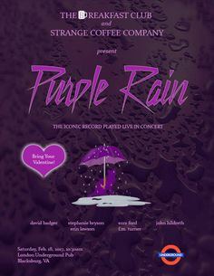 The Breakfast Club and Strange Coffee Company bring you Purple Rain Live at London Underground Pub on Saturday, February 18, 2017. Admission is free.