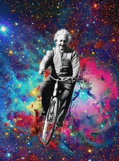 Einstein like I picture him today! Having a wonderful time finding out everything he always wanted to know!