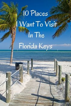 10 Places I Want to Visit in the Florida Keys - Kickass Living http://www.waterfront-properties.com/