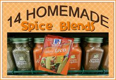 Make your own spice blends-Costs just pennies and they taste great too! Taco Mix, Chili seasoning, Italian Seasoning and much more