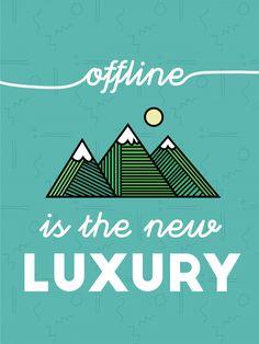 Offline is the New Luxury by Kim Schneider