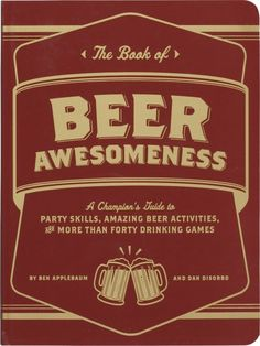 """""""the book of beer awesomeness""""  