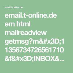 email.t-online.de em html mailreadview getmsg?m=11356734726561710&f=INBOX&pmtpt=html,plain&mtpp=html&ec=1