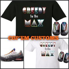EXCLUSIVE TEE SHIRT TO MATCH NIKE AIR MAX 95 GREEDY!