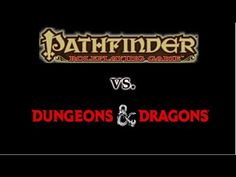5th Edition D&D vs. Pathfinder RPG