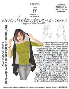 freebook hooded vest pattern here: http://contentz.mkt2178.com/lp/814/151208/HP%20fabric.com_DELTA_HOODED_VEST.pdf