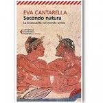 Recensione: Secondo natura-La bisessualità nel mondo antico, di Eva Cantarella