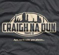 Craigh Na Dun Travel Company - Outlander-inspired tee @ Getting Shirty --> New site URL: http://www.gettingshirty.com/inspired-by-film-and-tv-t-shirts/film-tv-t-shirts-craigh-na-dun-travel-company