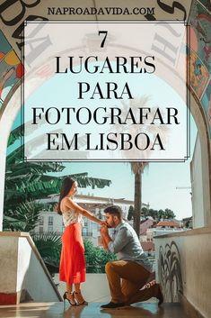 Separamos 7 lugares incríveis e desconhecidos pelos turistas para tirar foto em Lisboa com o melhor ângulo e aproveitando a paisagem maravilhosa da capital. Portugal Travel, Eurotrip, Travel Tips, Places To Visit, Nyc, Photography, Blog, Instagram, Train Travel