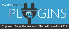 Top WordPress Plugins Your Blog will Need in 2017 - Designbeep http://designbeep.com/2016/12/16/top-wordpress-plugins-your-blog-will-need-in-2017/     I know all the WordPress users, bloggers and enthusiasts are on the lookout for some great products that