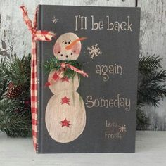 Primitive Country I'll Be Back Again Someday  Love, Frosty, Primitive Snowman, Vintage Book,Snowman,Snowmen,Painted Snowman,Country Snowman by FlatHillGoods on Etsy