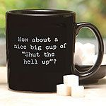 ...........love the mug - especially in the morning!