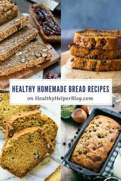 Healthy Homemade Bread Recipes