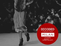 Decoded Dashion in Milan by  E-Pitti.com - Eventi - diModa - Il portale... di moda