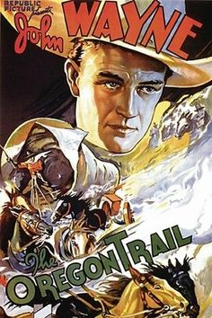 """""""The Oregon Trail"""" is a 1936 American Western film starring John Wayne. The film is believed to be a lost film. Best Movie Posters, Classic Movie Posters, Classic Movies, Old Movies, Vintage Movies, Vintage Art, Vintage Canvas, Vintage Images, Iowa"""