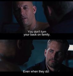 Vin Diesel Family Quotes Fast And Furious Paul Walker Quotes, Rip Paul Walker, Furious Movie, The Furious, Fast And Furious Memes, Dom And Letty, I Dont Have Friends, Ludacris, Cinema