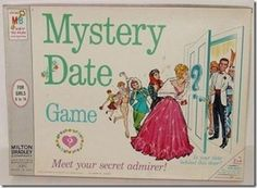 Mystery Date Game -- I hated when I got Poindexter