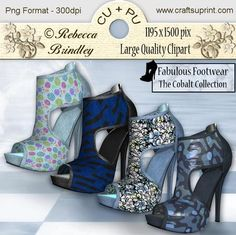 Fabulous Footwear The Cobalt Collection on Craftsuprint designed by Rebecca Brindley - Feed your shoe addiction with these gorgeous heels, and at 1195 x 1500 pixels each they are big enough to fit on any of your wonderful designs. Commercial use ok