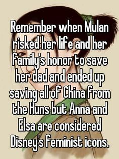 I have always loved Mulan! I really don't like any of the modern Disney women characters.
