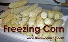 Freezing Corn, on the cob or off... Illustrated, Step by step with video.