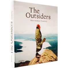 The outsiders : new outdoor creativity / [edited by Jeffrey Bowman, Sven Ehmann, and Robert Klanten ; text features by Jeffrey Bowman and Erling Kagge]. Design Shop, Die Outsider, Prix Renaudot, Library Locations, Shopping Hacks, Canoe, The Great Outdoors, Winter Wonderland, The Outsiders
