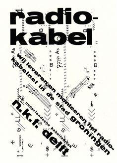 Piet Zwart, design for a radio-cable advertisement, History Dutch Graphic… Walter Gropius, Typographic Poster, Typography, Lettering, Graphic Design Layouts, Modern Graphic Design, Graphic Designers, Radios, Bauhaus
