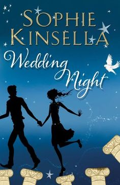 Wedding night / [Book] by Sophie Kinsella. Great Books, New Books, Books To Read, Jane Austen, Wedding Night Sophie Kinsella, Reading Lists, Book Lists, Reading Nook, Sophie Kinsella Books