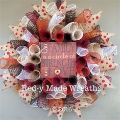 "20"", 'Family...Circle of Strength & Love' Spiral Mesh Wreath in Red, White, Tan Burlap, Burgundy, Cream & Tan Burlap, Rust & Brown with Red Polka Dotted Burlap Ribbon, $40. Made by Red-y Made Wreaths. Like & Follow us on Facebook https://www.facebook.com/pages/Red-y-Made-Wreaths/193750437415618 or Visit us at http://www.redymadewreaths.com/"