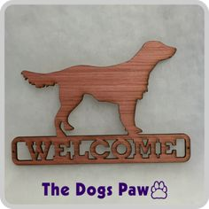 Laser Cut Flat Coated Retriever Welcome Sign  #retriever #shopthedogspaw