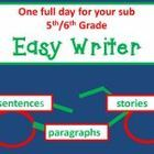 One full day for your 5th/6th Grade Sub teacher:  from writing silly sentences to surly stories, with science and math activities included!