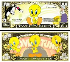Novelty Money 25 Bills Looney Tunes Set Twetty Bird Bugs Bunny Daffy Duck Porky Pig And Tweety Bird Quotes, Canary Birds, Apple Watch Wallpaper, Looney Tunes Cartoons, Daffy Duck, Bugs Bunny, Cartoon Characters, Peace And Love, Fairy Tales