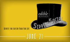 Edible Austin's Sipping Social — June 21 Come in your favorite vintage attire to our 1920s-themed evening celebrating local craft beverages. (We will be there serving our prohibition Punch made with Tito's Handmade Vodka)