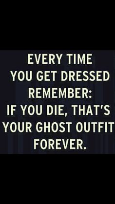 35 More Hilarious Funeral Humor Memes Round 2 in our collection of humor from the dark side. Hilarious Funeral Humor Memes about morticians, hearses, scattering ashes, headstones, and more. True Quotes, Best Quotes, Fun Sayings And Quotes, Happy Quotes, Me Quotes Funny, Motivational Quotes, Funny Sayings, Fun Life Quotes, Wisdom Sayings