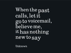 When the past calls ...
