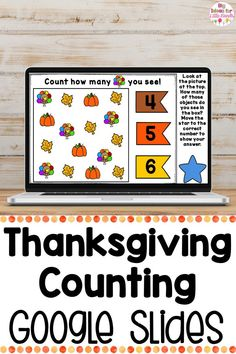 Engage your elementary students with these Thanksgiving math activities all about counting using Google Slides! Students will use this Interactive math Google Slides counting game to look at the pictures and use skills like subitizing and one to one correspondence to choose the correct number of Thanksgiving items. This math activity is perfect for PReK, Kindergarten, and First. #math #Thanksgiving #counting