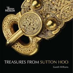 Treasures from Sutton Hoo by Gareth Williams - British Museum Press - ISBN 10 0714128252 - ISBN 13 0714128252 - Preparing Treasures from… Viking Jewelry, Ancient Jewelry, Wiccan Jewelry, Medieval Jewelry, Anglo Saxon History, British History, Asian History, Tudor History, European History