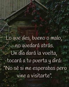 Spanish Phrases, Spanish Quotes, Truth Quotes, Wise Quotes, Confident Women Quotes, Karma, Spanish Inspirational Quotes, Positive Phrases, Healing Words