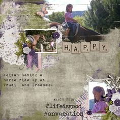 Made with Shabby Chic, and Today I Feel Happy - Created by Jill. Template from Heartstrings Scrap Art. Heartstrings, Feeling Happy, Horse Riding, Life Is Good, Shabby Chic, Scrap, Template, Horses, Feelings