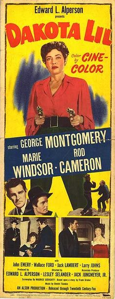 Dakota Lil (1950), with Marie Windsor and George Montgomery, directed by Lesley Selander