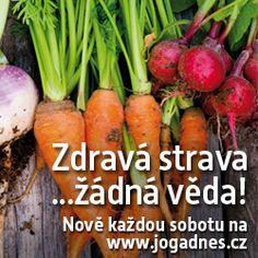 Zdravá strava - žádná věda: (5. díl - Zpět do dětských let...ale zdravě) | Jóga dnes