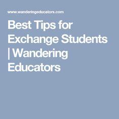 Best Tips for Exchange Students | Wandering Educators