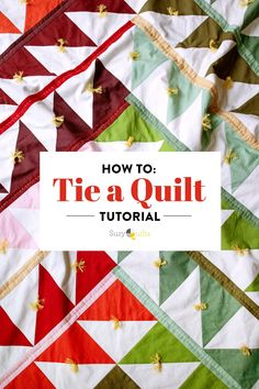 This quilt tying tutorial from suzyquilts.com is the most beginner-friendly way to finish a quilt. If you are a new quilter, using yarn or embroidery thread and these simple steps will secure your quilt layers quickly, effectively and last but not least, beautifully. #quilttutorial #quilting #learntoquilt Quilting Tips, Quilting Tutorials, Hand Quilting, Machine Quilting, Modern Quilt Patterns, Quilting Patterns, Hand Sewing Projects, Single Quilt, Half Square Triangle Quilts