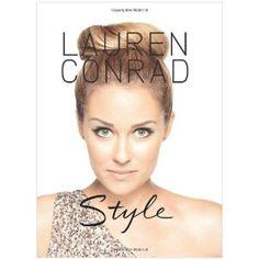 Lauren Conrad Style (Hardcover) http://www.amazon.com/dp/0061989142/?tag=whthte-20 0061989142